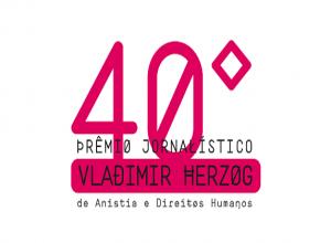 Inscreva-se no Prêmio Jornalístico Vladimir Herzog