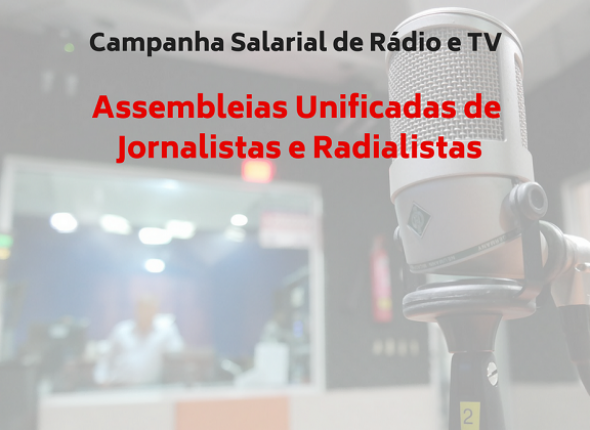 Assembleias de Jornalistas e Radialistas começam sábado (19)