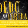 Cineclube desta terça (25) exibe 'Dedo na ferida'