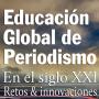 Educação Global em Jornalismo no século 21