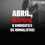 Abril ataca Sindicato dos Jornalistas de SP ao cassar liberação remunerada do presidente da entidade
