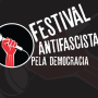 1º Festival Antifascista e pela Democracia