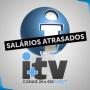 ITV de Itu paga parte dos salários atrasados e informa que quitará dívida até a próxima sexta (29)