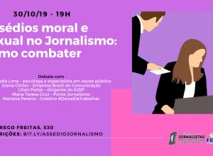 Assédios Moral e Sexual no Jornalismo: como combater