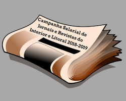 Campanha Salarial de Jornais e Revistas do Interior e Litoral 2018-2019