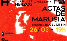 "Cineclube Vladimir Herzog exibe ""Actas de Marusia"""