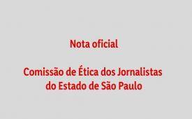 Comissão de Ética dos Jornalistas denuncia tentativa de intimidação
