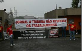"""Conselho Sindical Regional reforça campanha contra """"A Tribuna"""""""