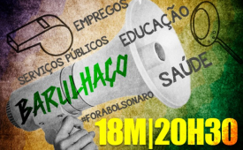 CUT, centrais e movimentos sociais convocam 'barulhaço' por direitos hoje, às 20h30