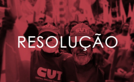 CUT decide apoiar a candidatura de Lula para reverter medidas nefastas