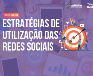 Estratégias de Utilização das Redes Sociais