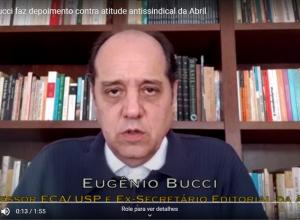 Eugênio Bucci faz depoimento contra atitude antissindical da Abril
