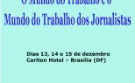 FENAJ realiza seminário nacional de capacitação sindical em Brasília