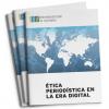 ICFJ lança manual de ética jornalística para a era digital
