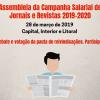 Jornais e Revistas: Sindicato convoca jornalistas para assembleias na Capital, Interior e Litoral