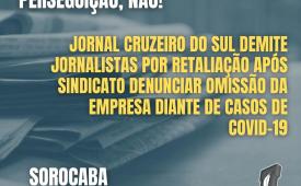 Jornal Cruzeiro do Sul demite jornalistas por retaliação após Sindicato denunciar omissão da empresa diante de casos de Covid-19