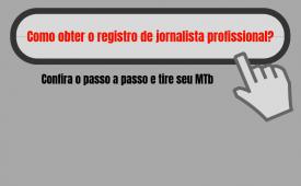 Jornalista, saiba como obter o MTb