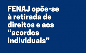 """MPs 927 e 936: FENAJ opõe-se à retirada de direitos e aos """"acordos individuais"""""""