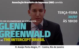 Sindicato apoia ato em solidariedade ao jornalista Glenn Greenwald
