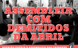 Sindicatos convocam demitidos da Abril para reunião preparatória à assembleia de credores