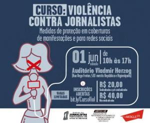 """""""Violência contra Jornalistas"""" com medidas de segurança"""
